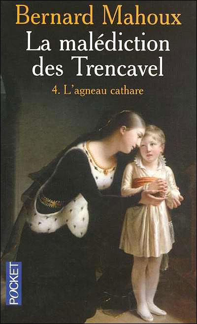 """La malédiction des Trencavel"" – Bernard Mahoux"