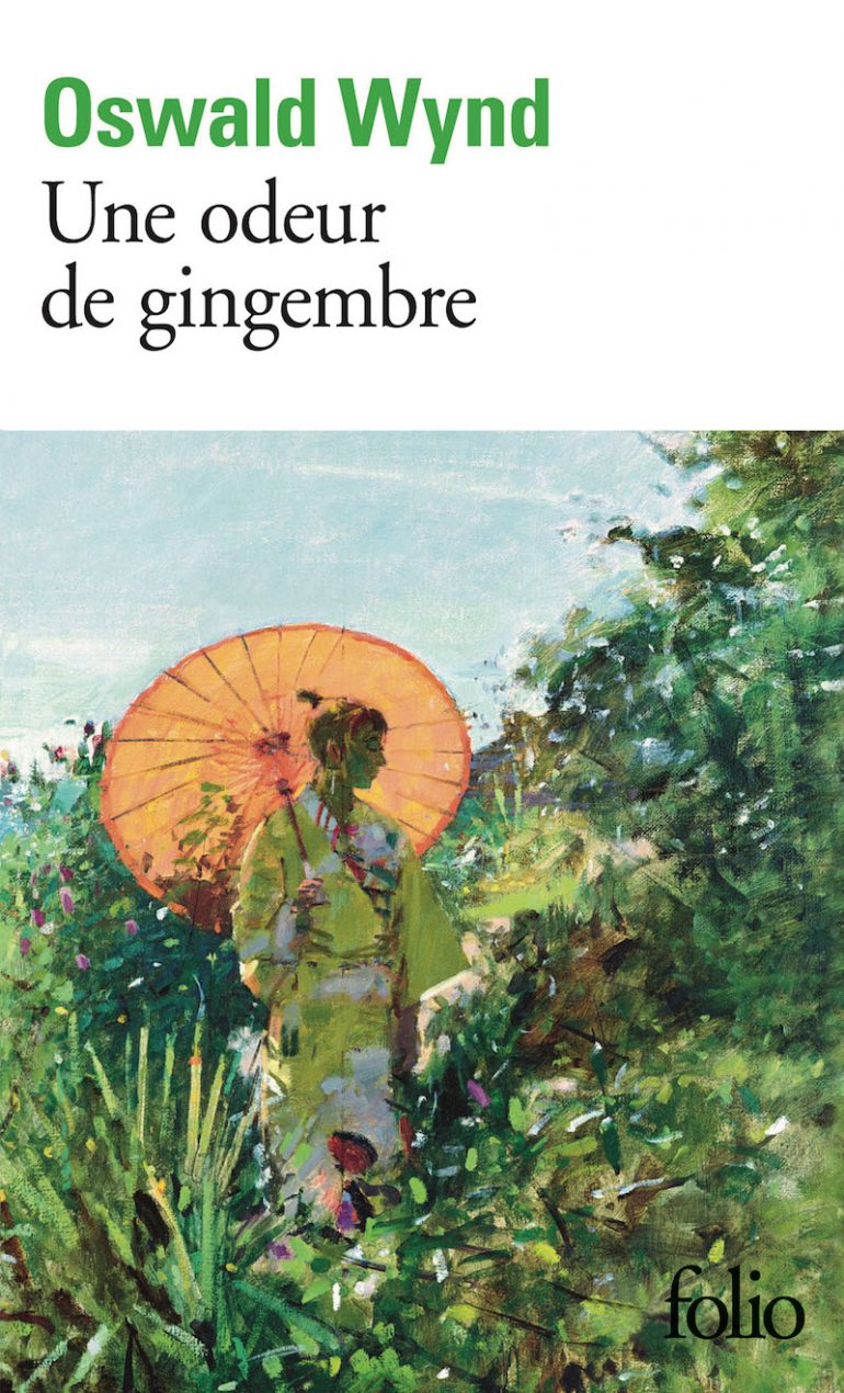 Une odeur de gingembre – Oswald Wynd